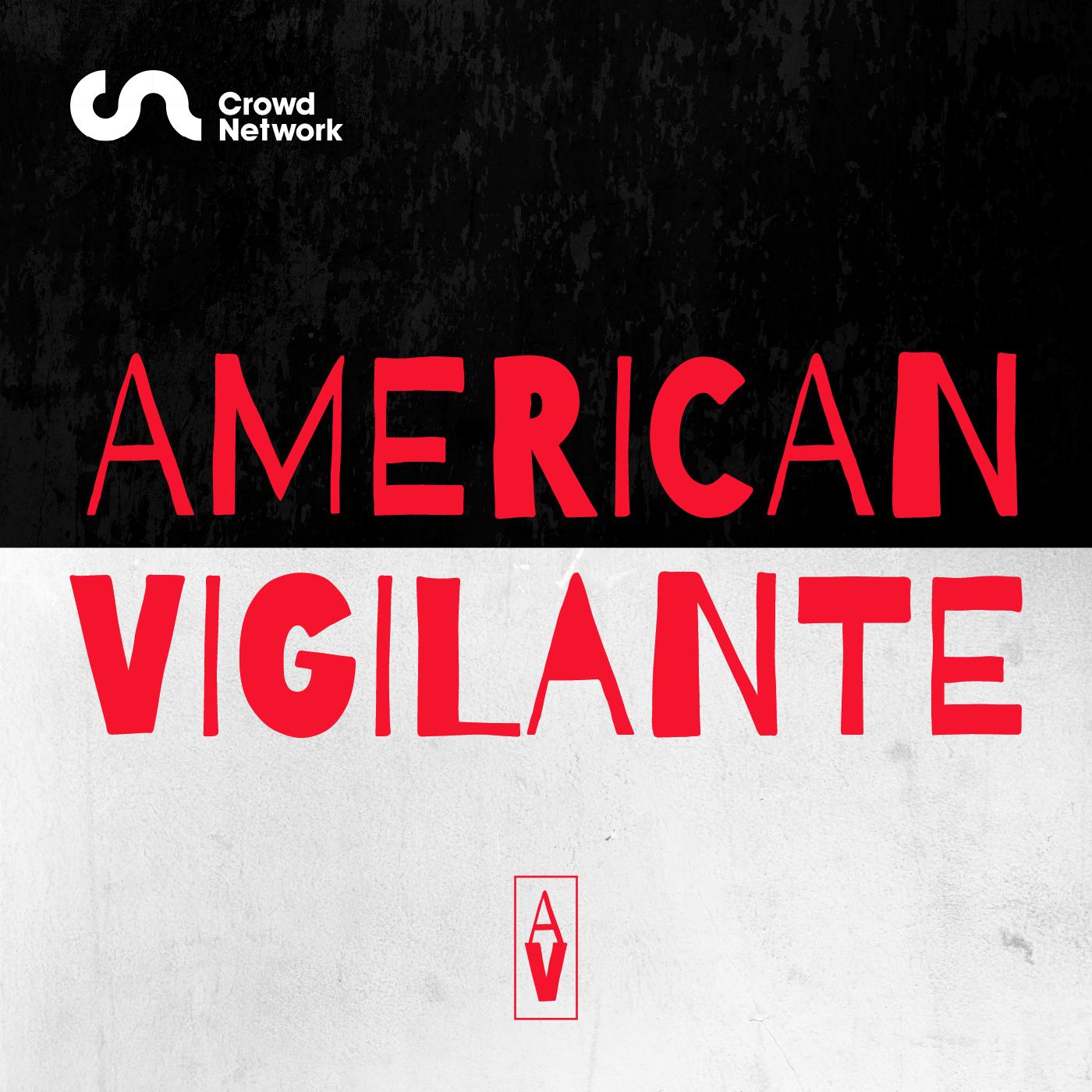 New Series: American Vigilante