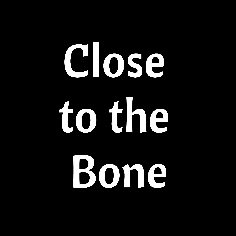 Show artwork for Close to the Bone