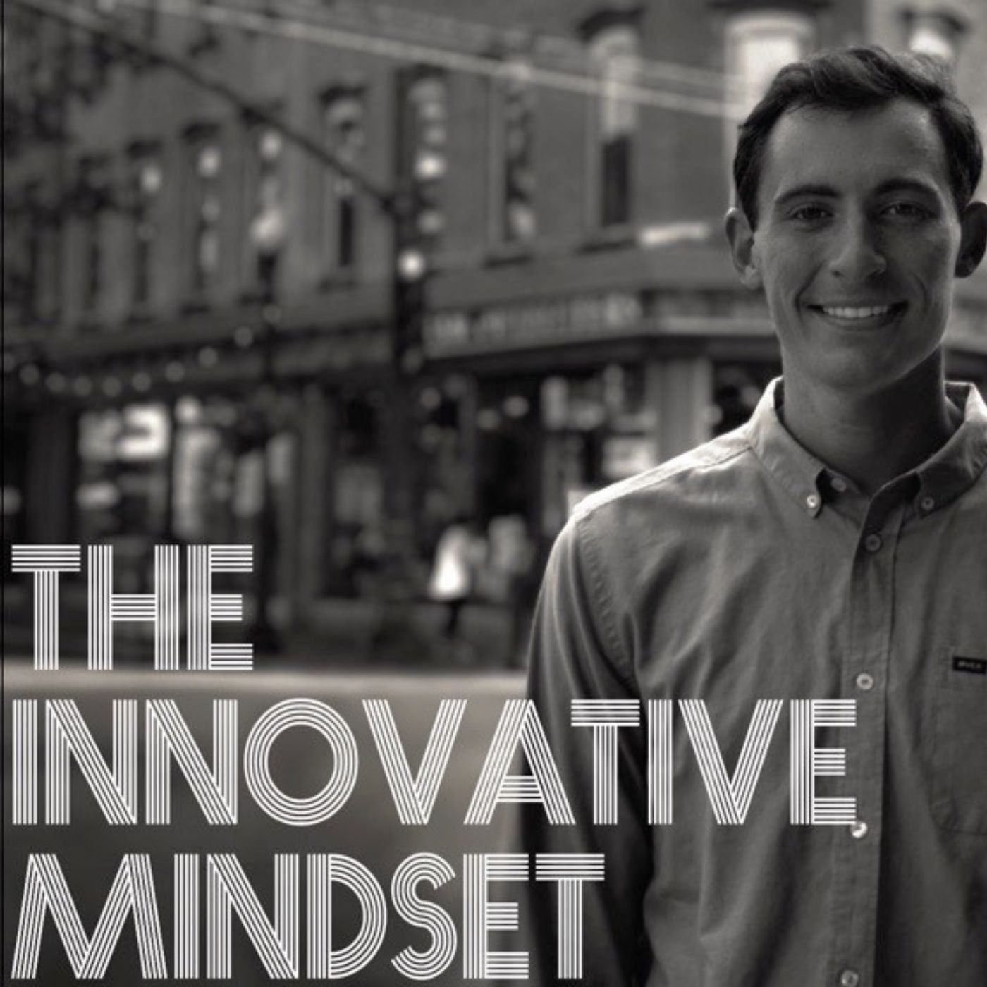 Show artwork for The Innovative Mindset with Harrison Kelly