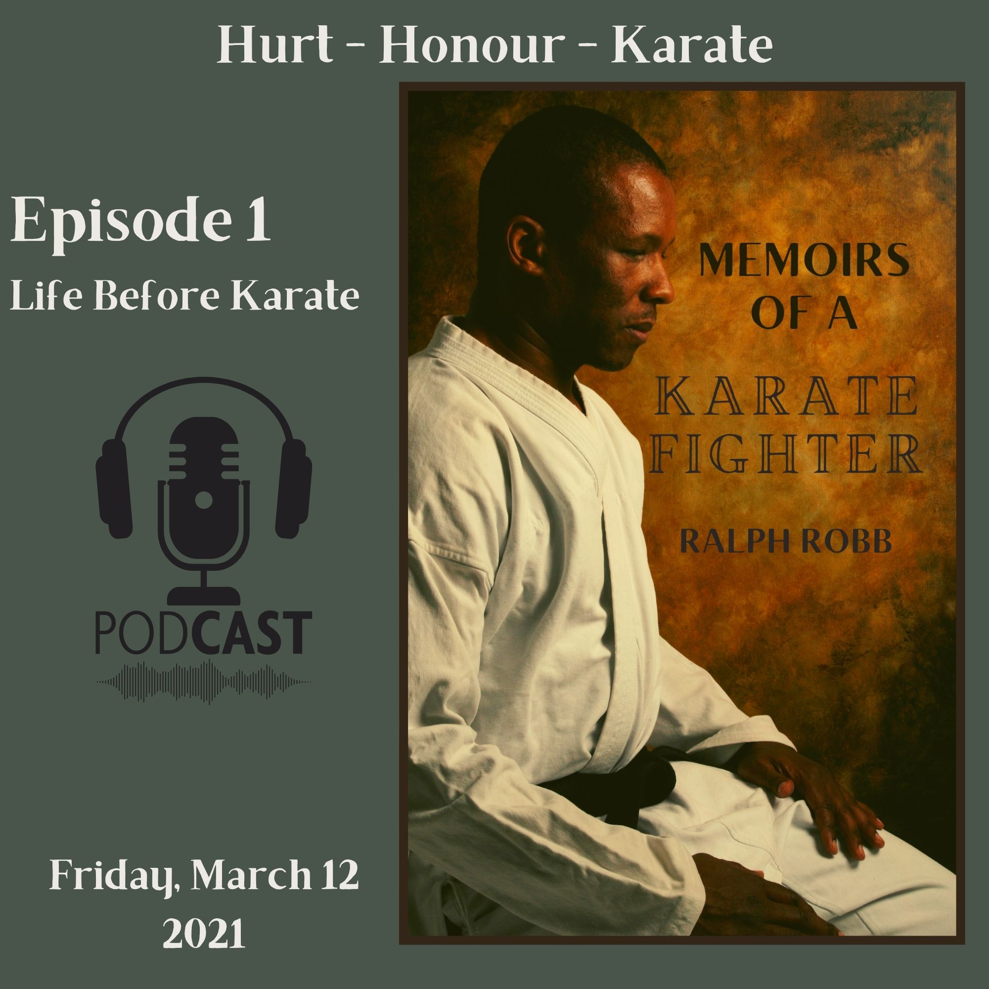 Artwork for podcast Memoirs of a Karate Fighter