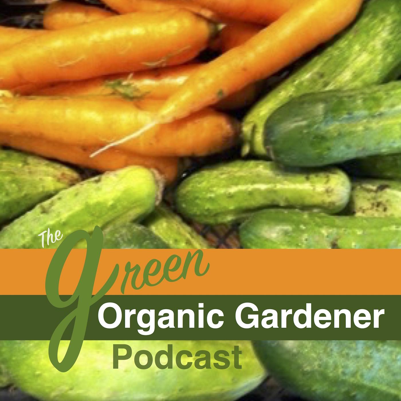 Green Organic Gardener Podcast