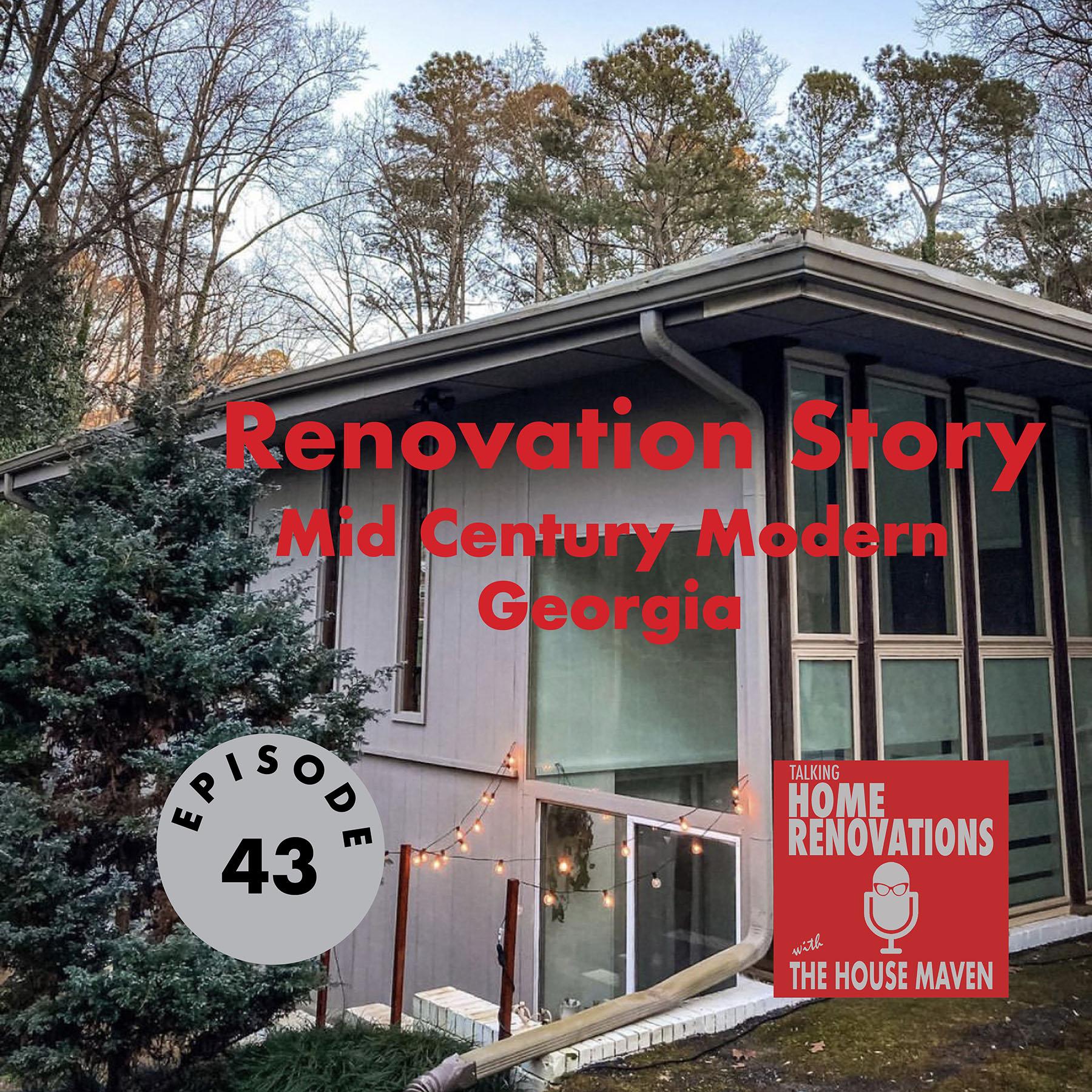 Renovation Story- Mid Century Modern, Georgia