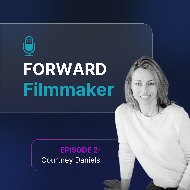 Artwork for podcast Forward Filmmaker
