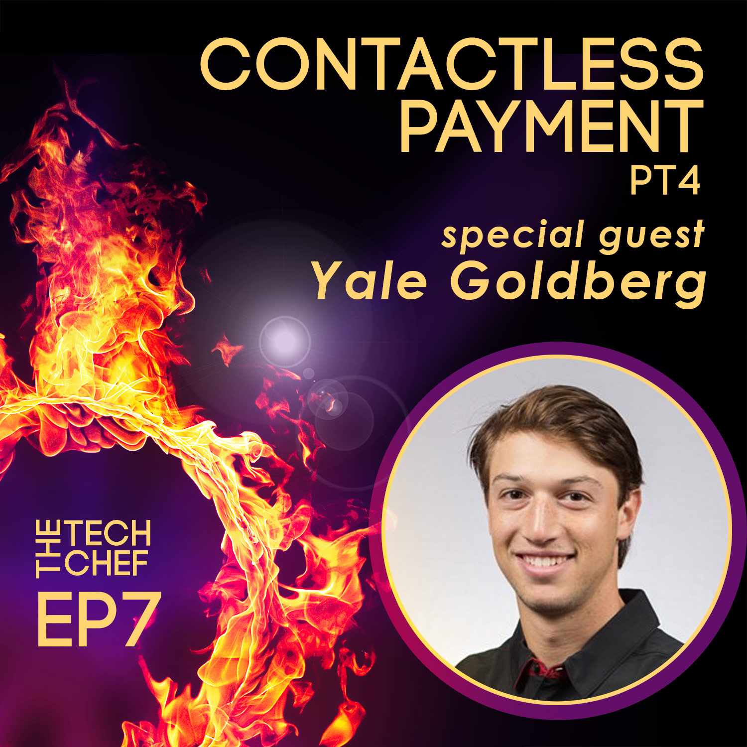 TCP007 : Contactless Payment -4- Yale Goldberg from PopID