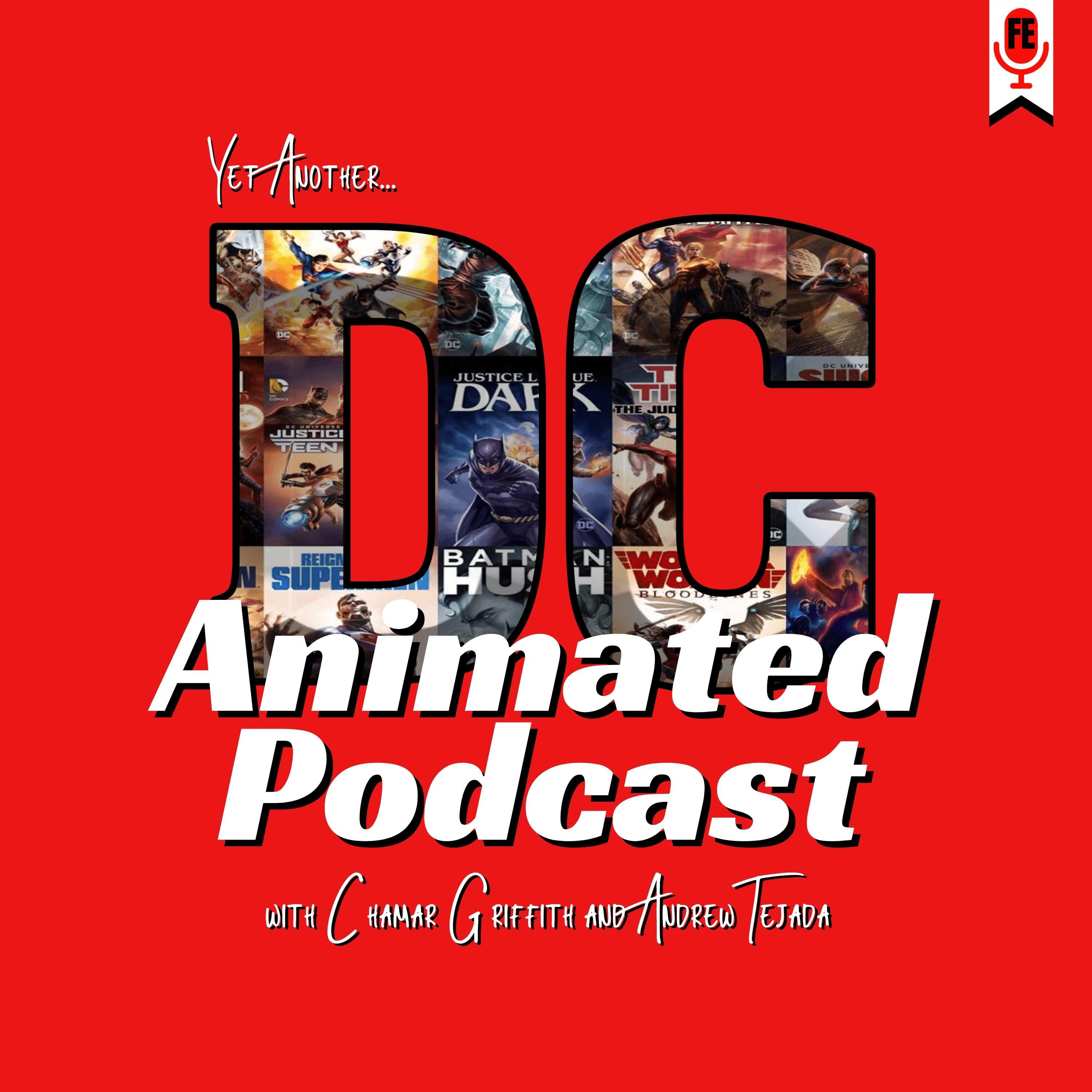 Show artwork for Yet Another DC Animated Podcast