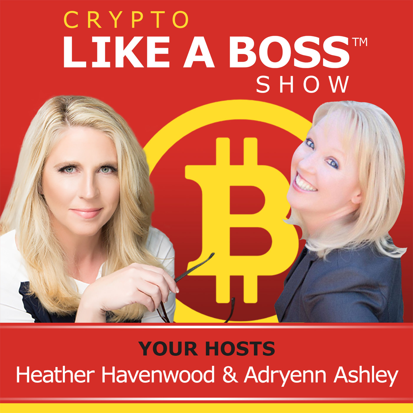 Show artwork for Crypto Like A Boss - Adryenn Ashley & Heather Havenwood