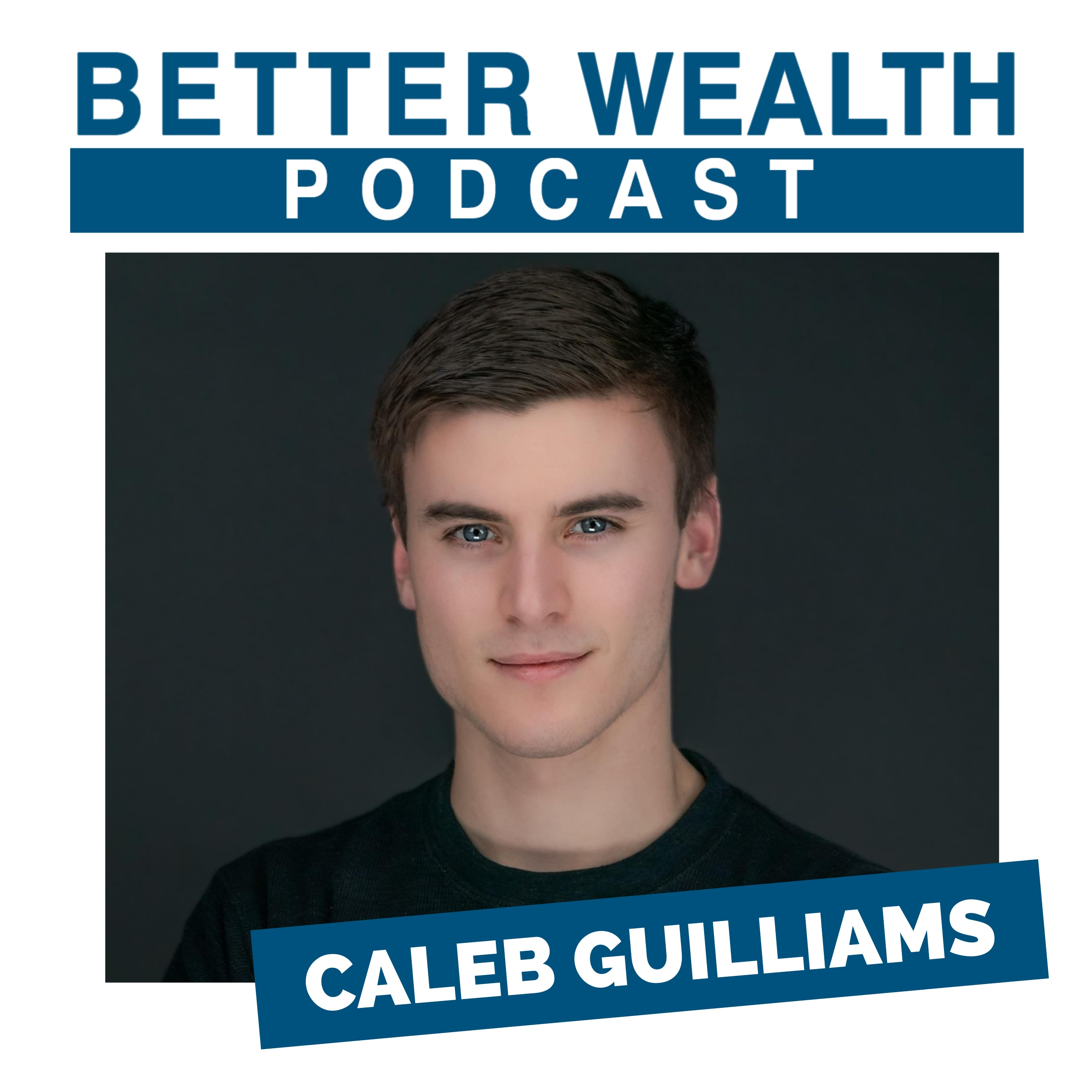 Show artwork for BetterWealth with Caleb Guilliams