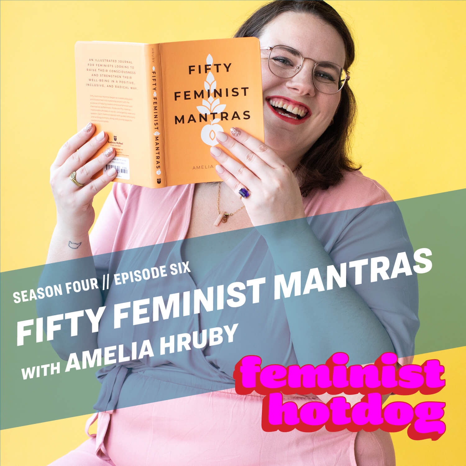 FH S4E6: Fifty Feminist Mantras with Amelia Hruby
