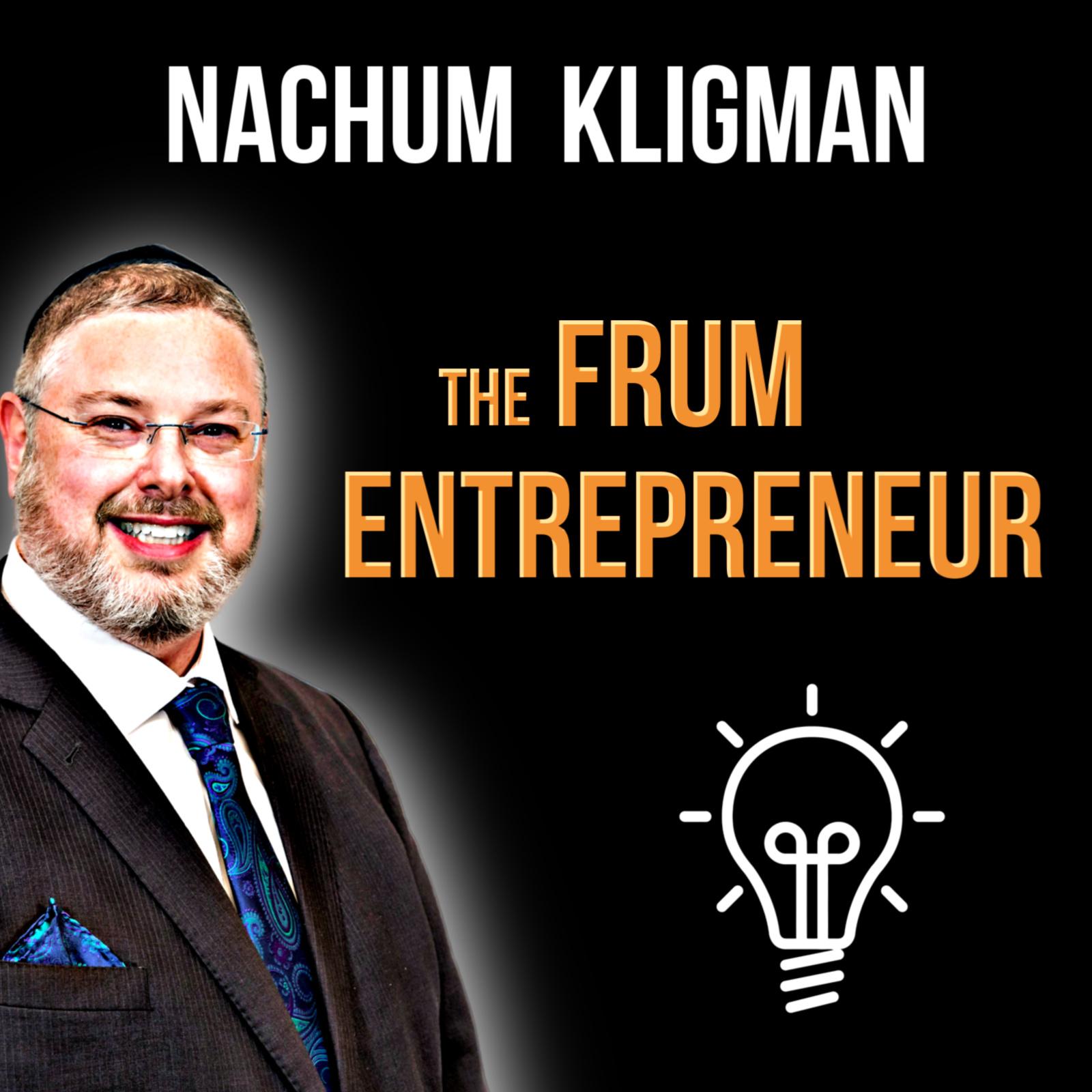 Artwork for podcast The Frum Entrepreneur