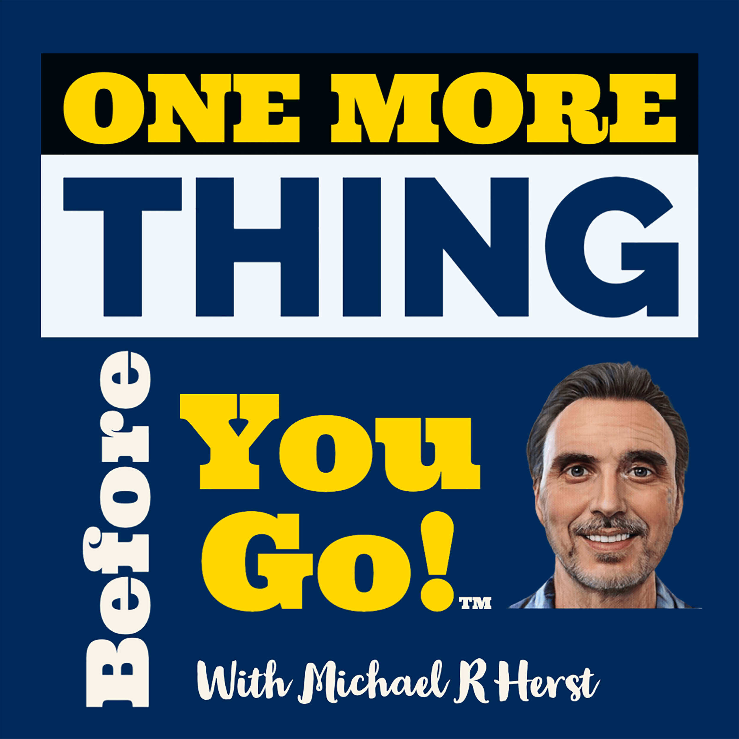 Artwork for podcast One More Thing Before You Go