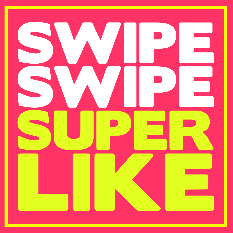 Artwork for podcast Swipe Swipe Superlike