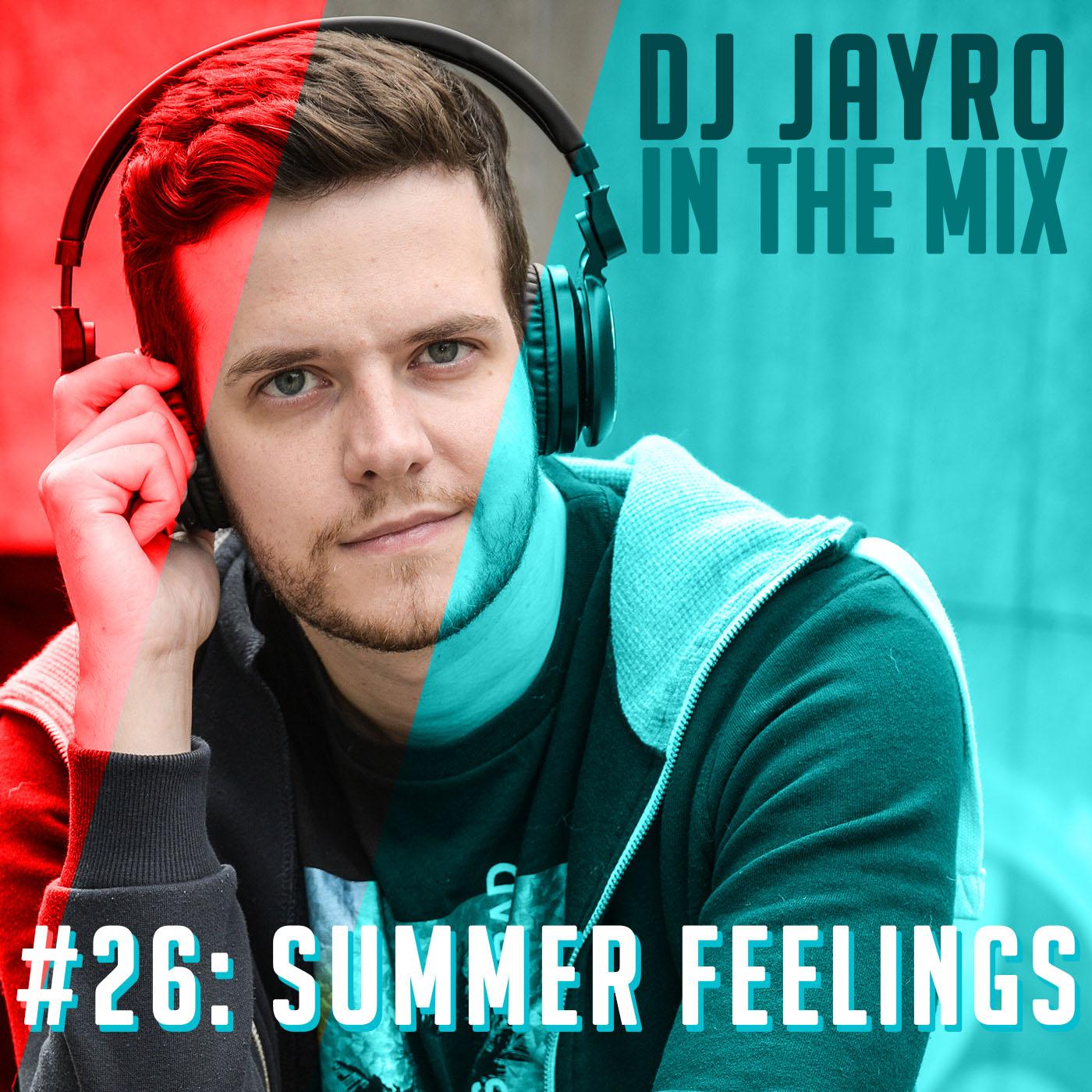 Episode #26: Summer Feelings