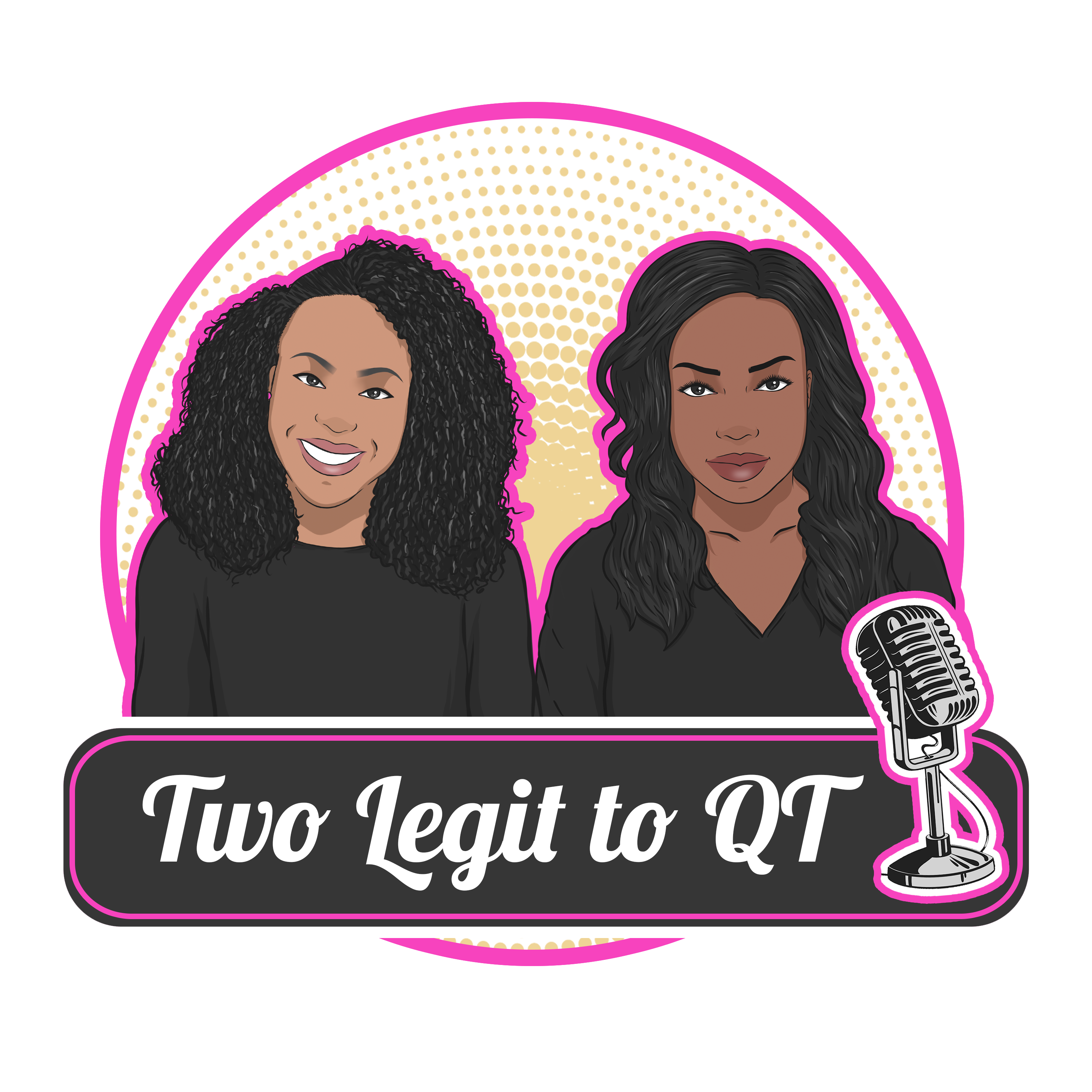 Show artwork for Two Legit to QT with Quoia & Tish