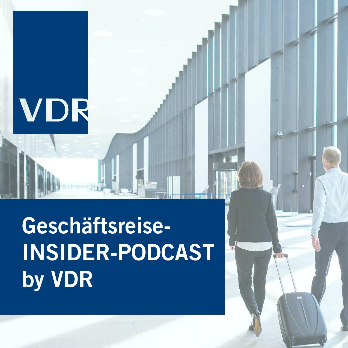 Artwork for podcast Geschäftsreise-INSIDER-PODCAST by VDR