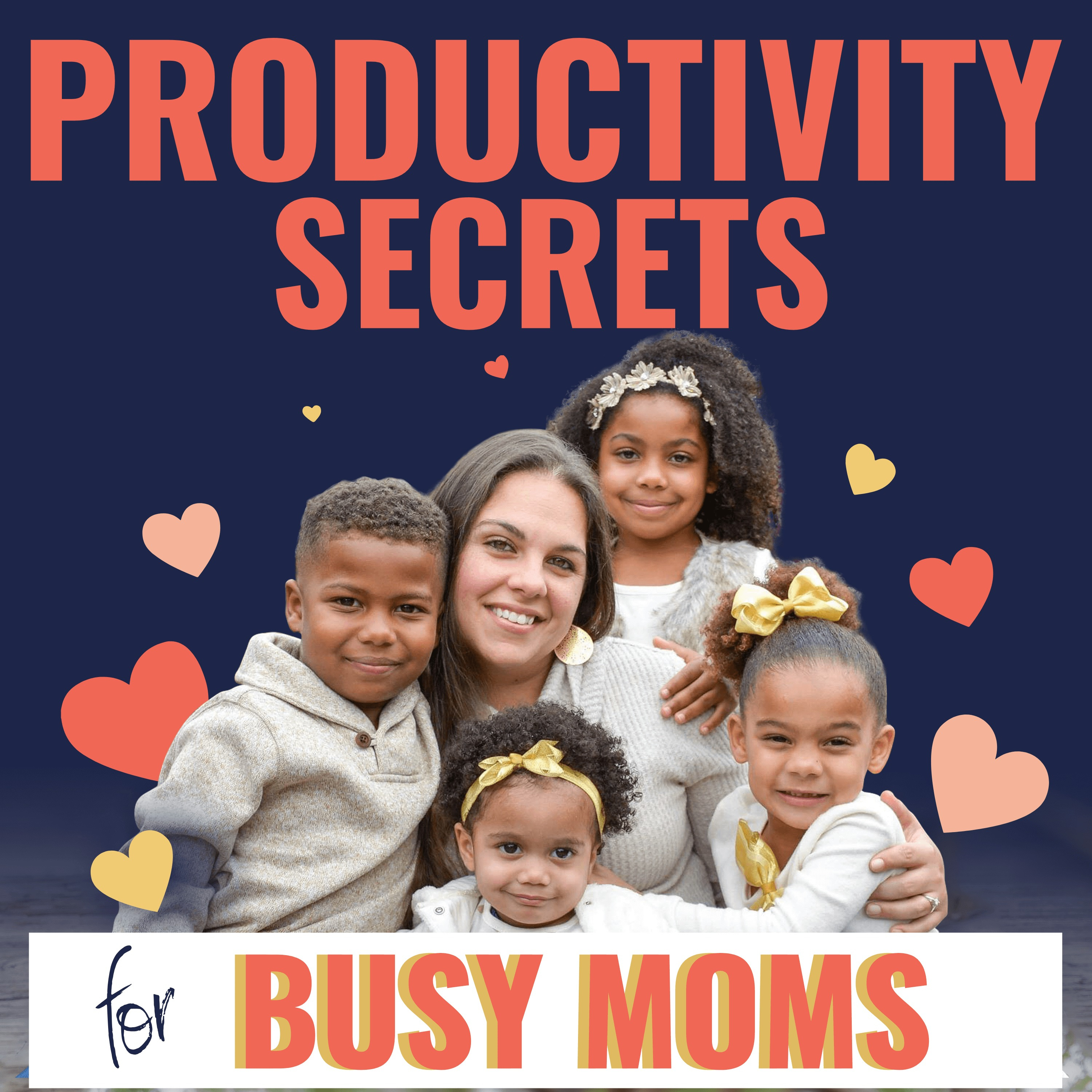 Welcome to Productivity Secrets for Busy Moms