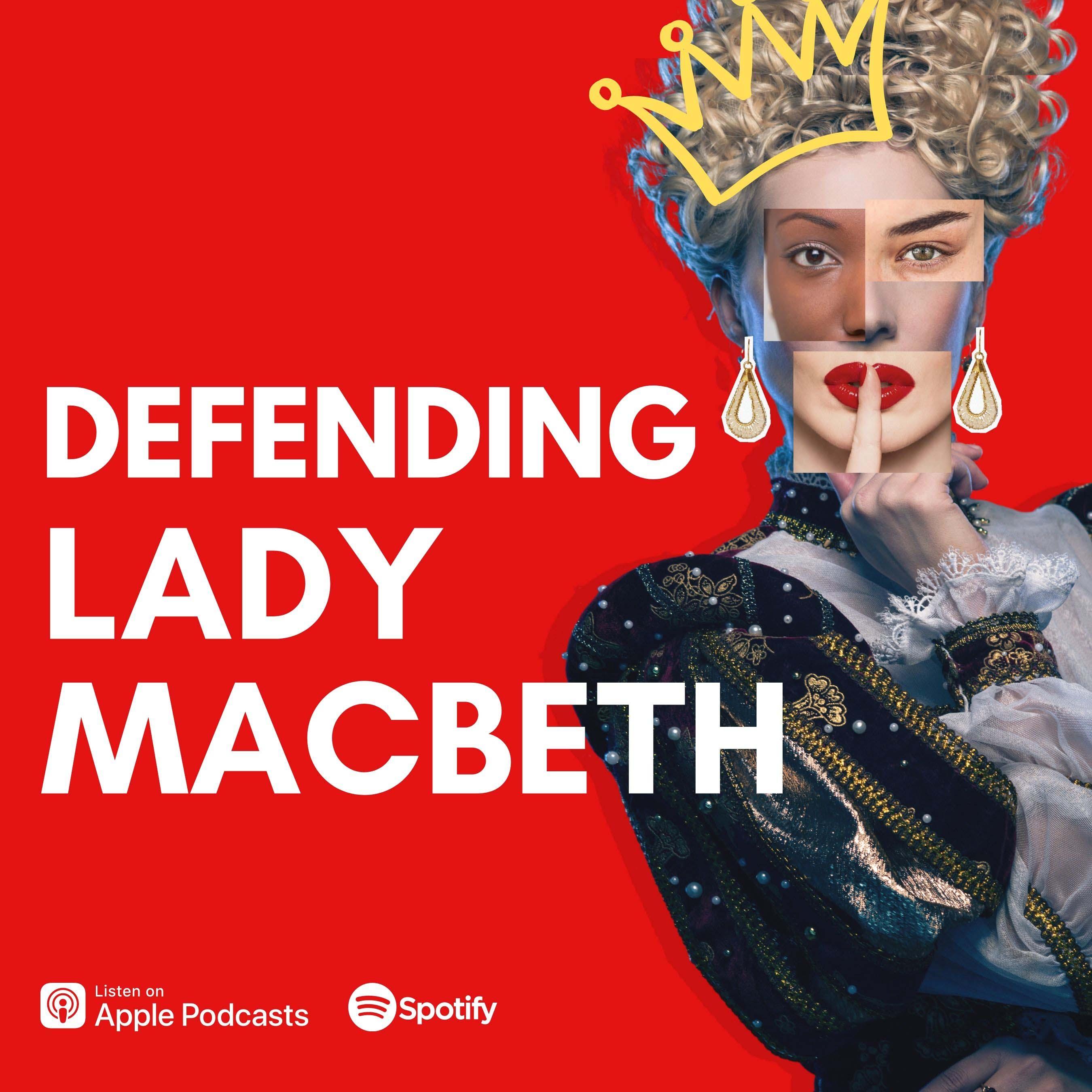 Defending Lady Macbeth