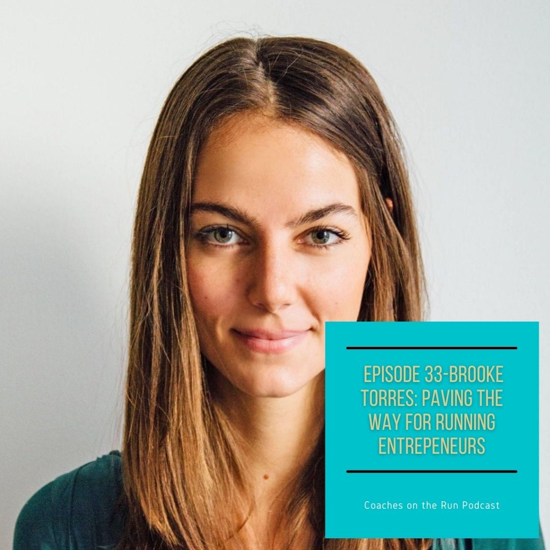 Brooke Torres: Paving the Way for Running Entrepeneurs