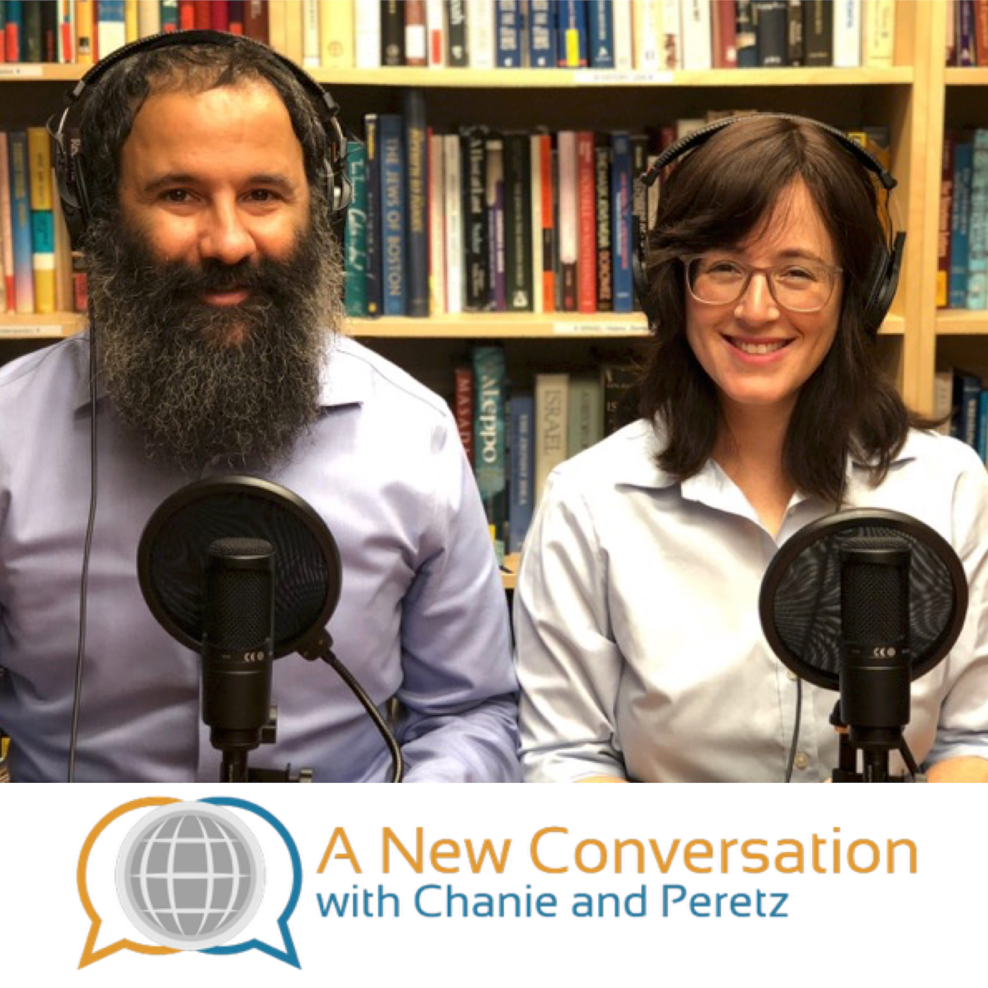 Artwork for podcast A New Conversation with Chanie and Peretz