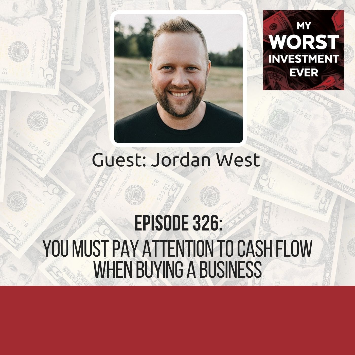 Jordan West – You Must Pay Attention to Cash Flow When Buying a Business