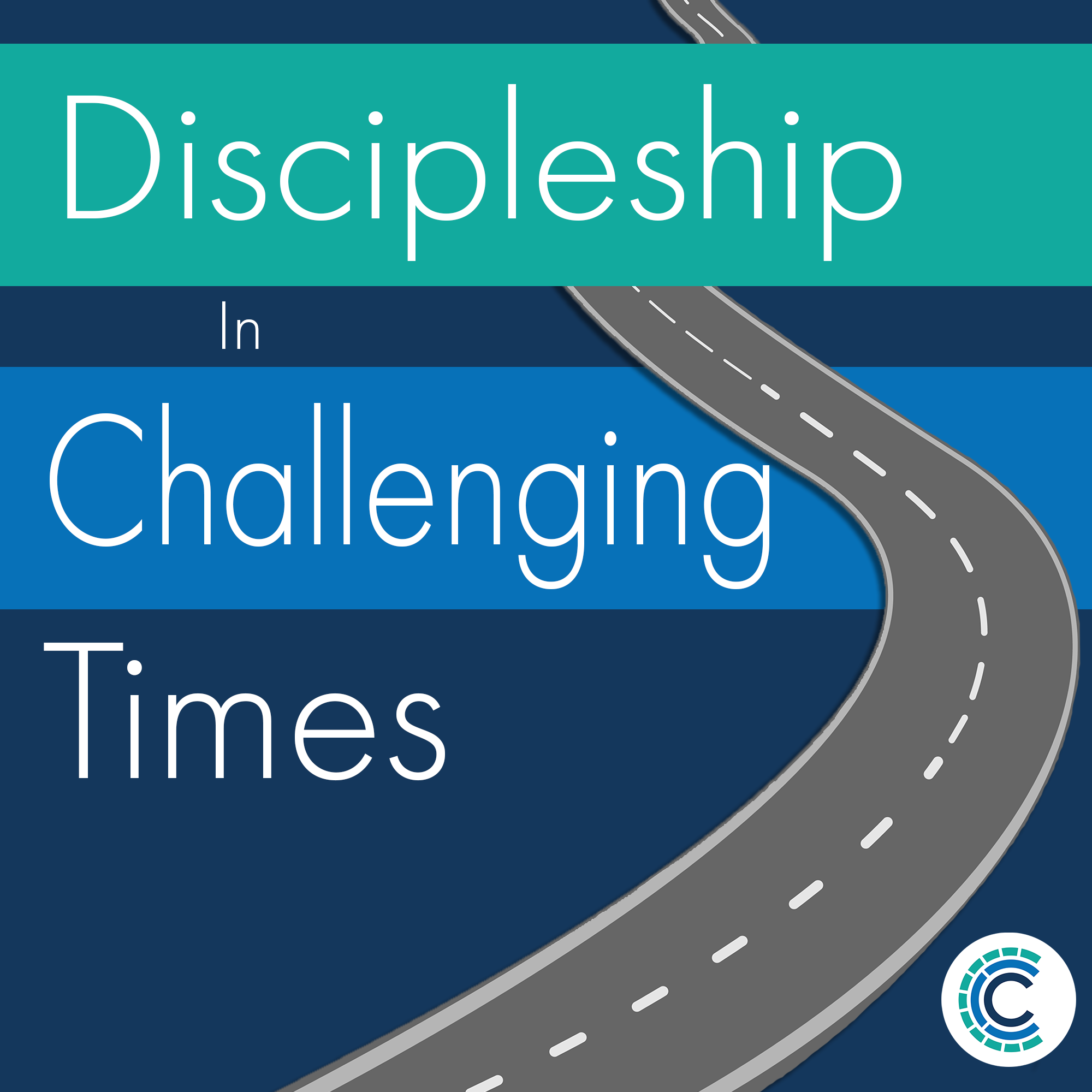 Artwork for podcast Discipleship In Challenging Times