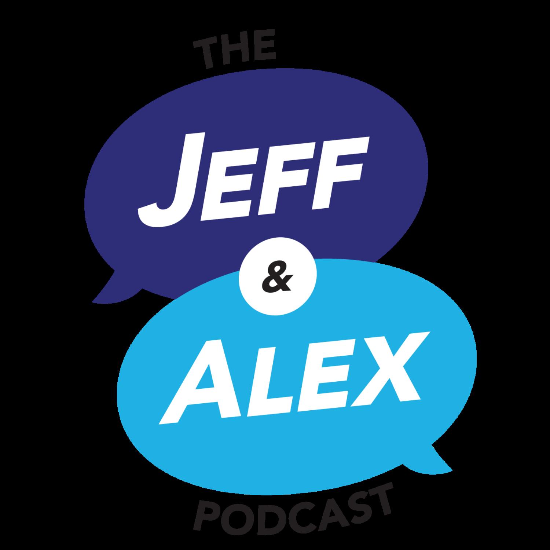 Show artwork for Jeff and Alex Podcast