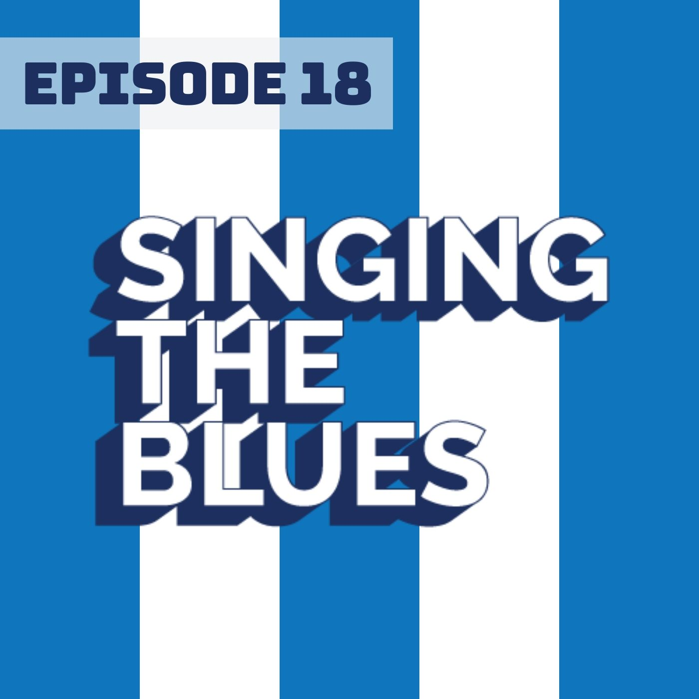 Artwork for podcast Singing The Blues : Sheffield Wednesday Podcast
