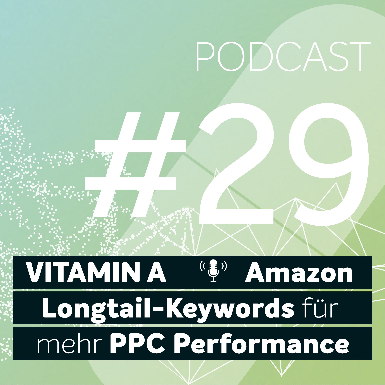 Artwork for podcast Vitamin A - Deine Dosis Amazon PPC