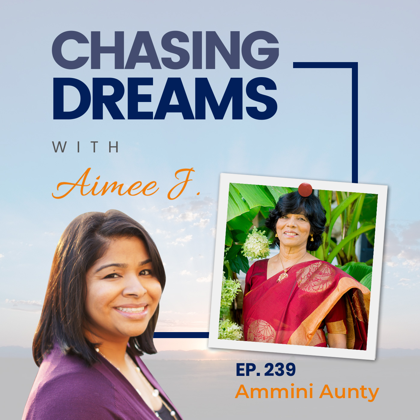 Ep. 239: Ammini Aunty – If You Put Your Mind to It, You Can Do It