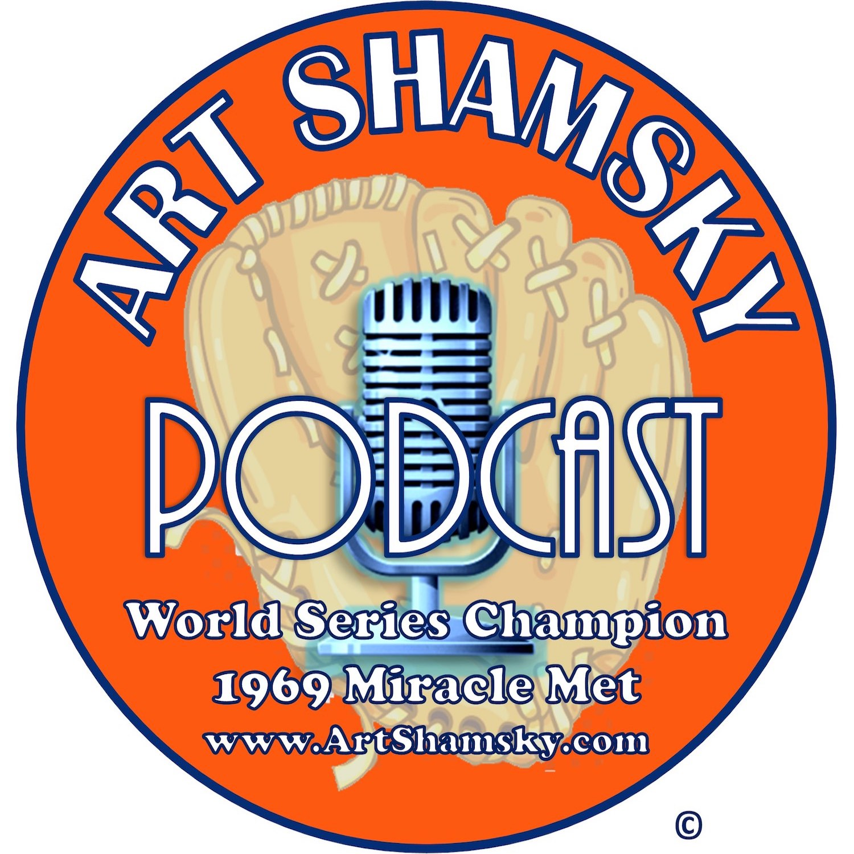 Artwork for podcast The Art Shamsky Podcast
