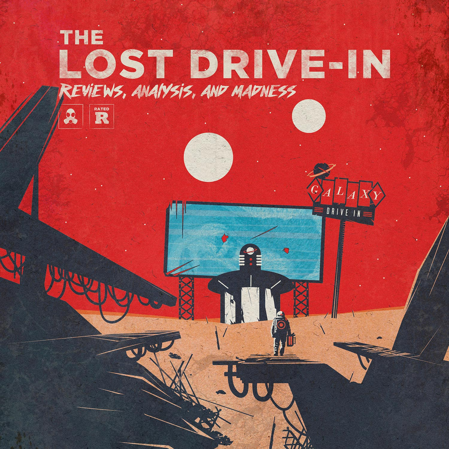 Artwork for podcast The Lost Drive-In