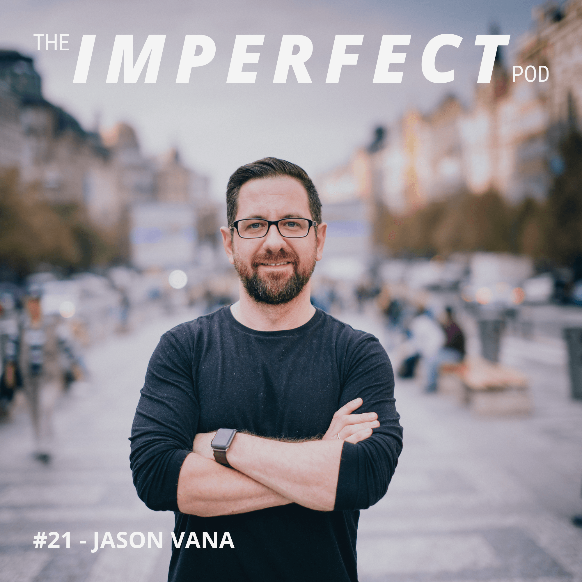 #21 | How Men Can Find Their Hope and Identity | Jason Vana