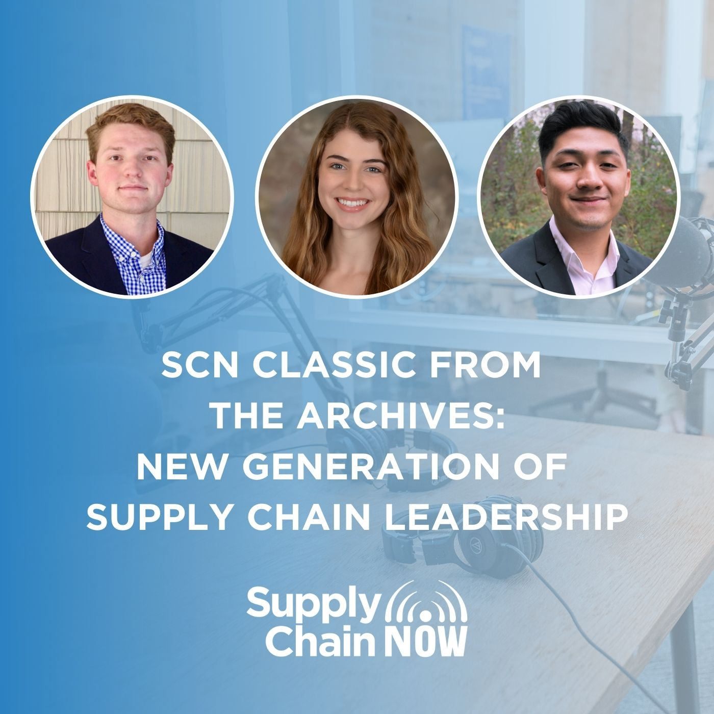 SCN Classic from the Archives: New Generation of Supply Chain Leadership
