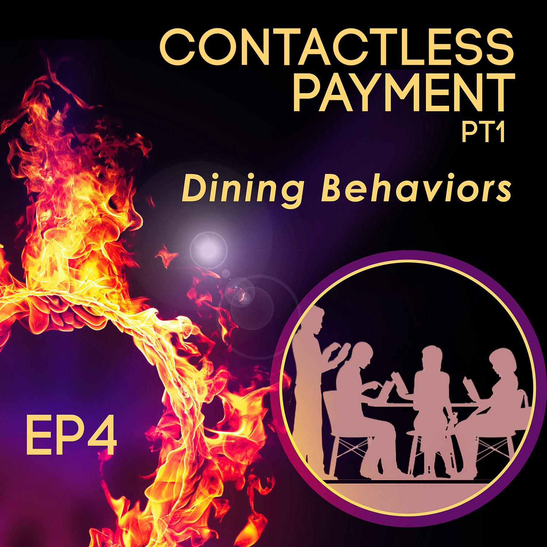 TCP004 : Contactless Payment -1- Dining Behaviors