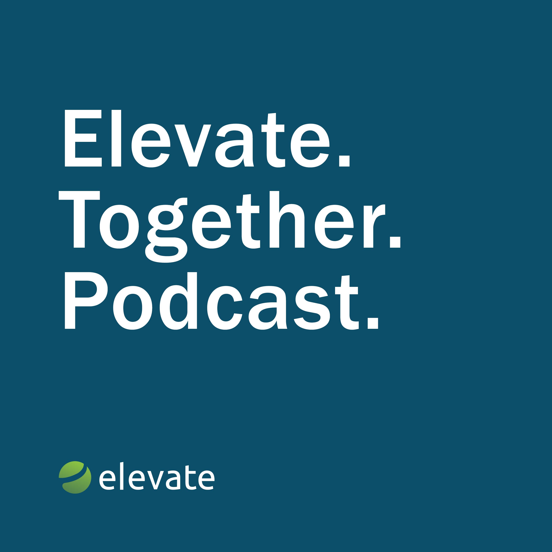 Artwork for podcast Elevate.Together.Podcast.