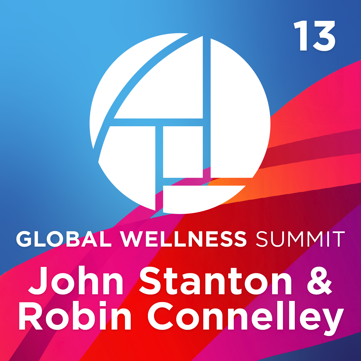 13. Reconnecting With What's Right: Goals, Presence, & Passion - with John Stanton & Robin Connelley from Chōsen