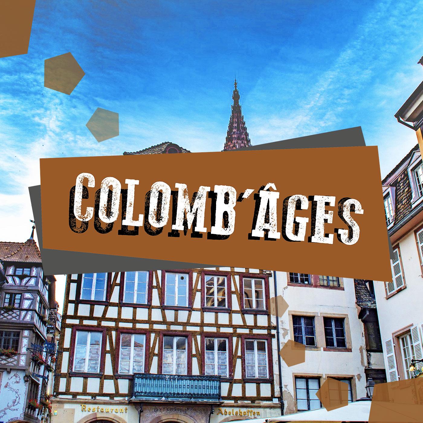 Artwork for podcast Colomb'âges