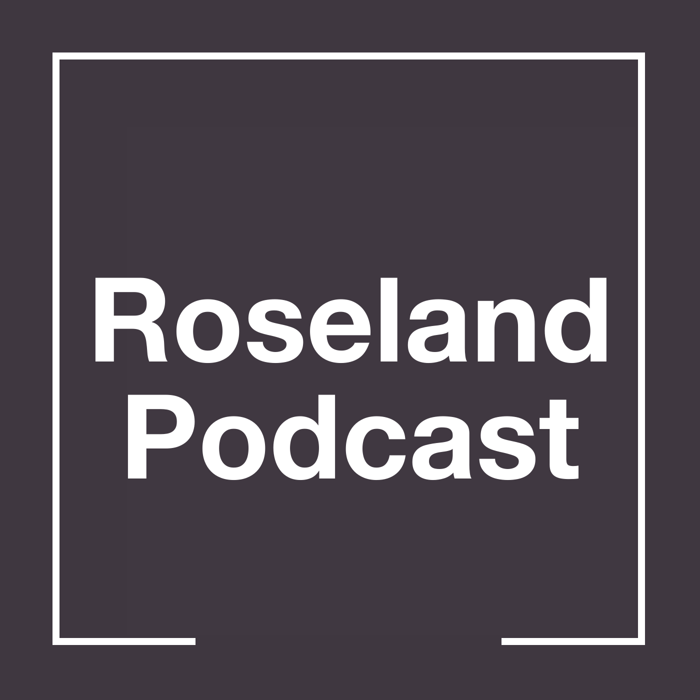 Show artwork for Roseland Podcast
