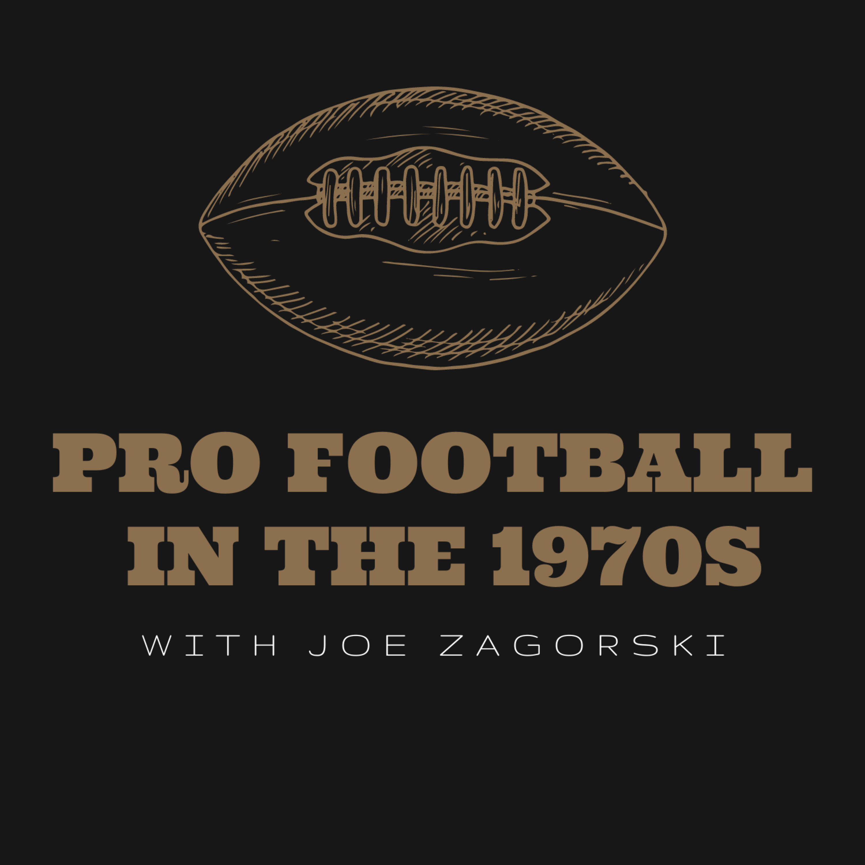 Artwork for podcast Pro Football in the 1970s