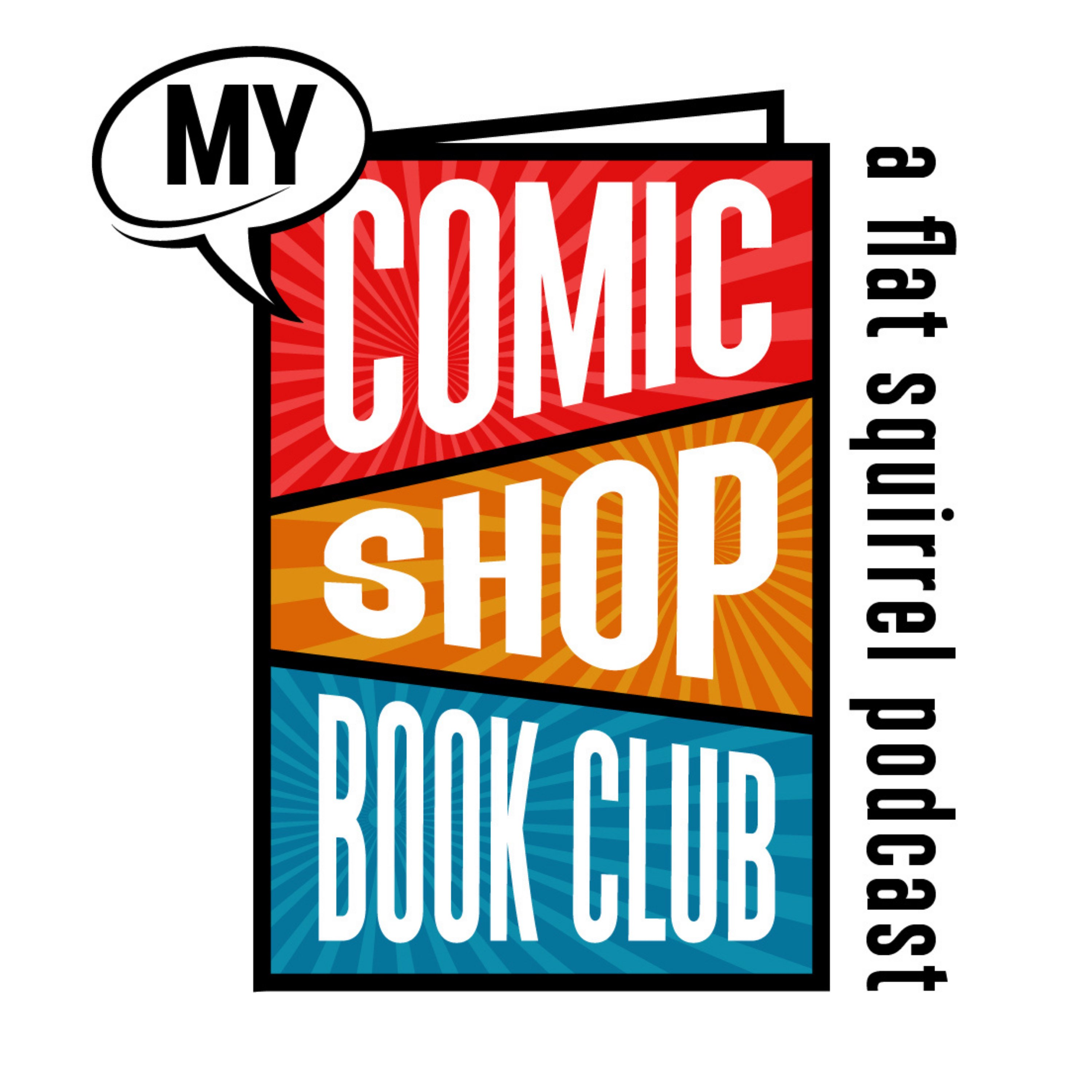 Artwork for podcast My Comic Shop History