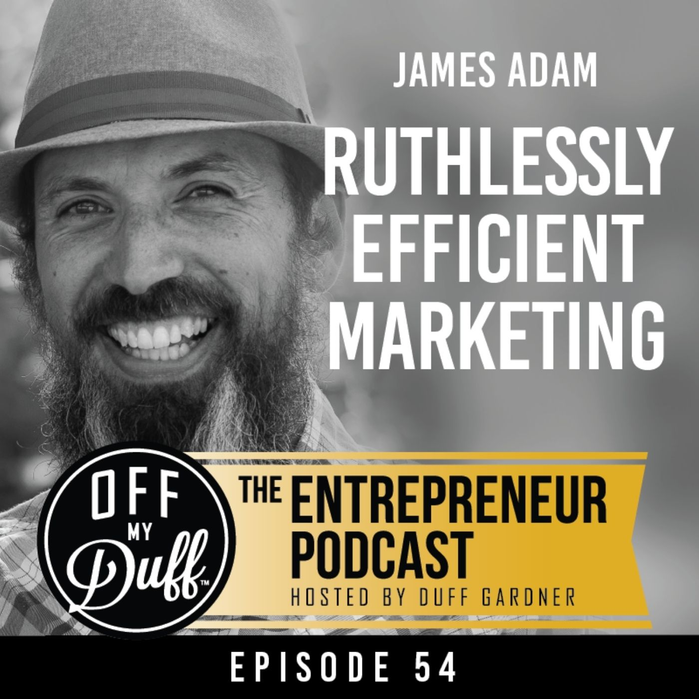 Artwork for podcast Off My Duff - The Entrepreneur Podcast