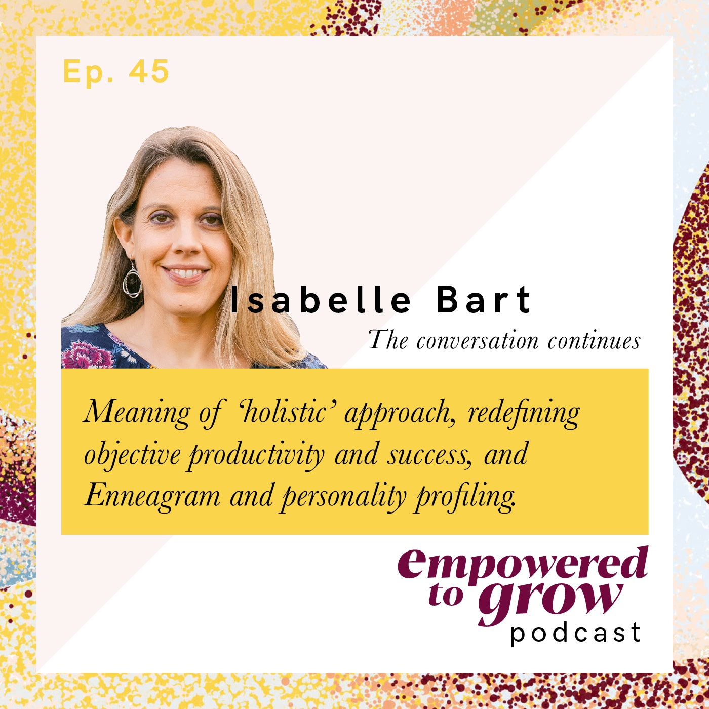Ep. 45– Unchartered Discussions – Isabelle Bart