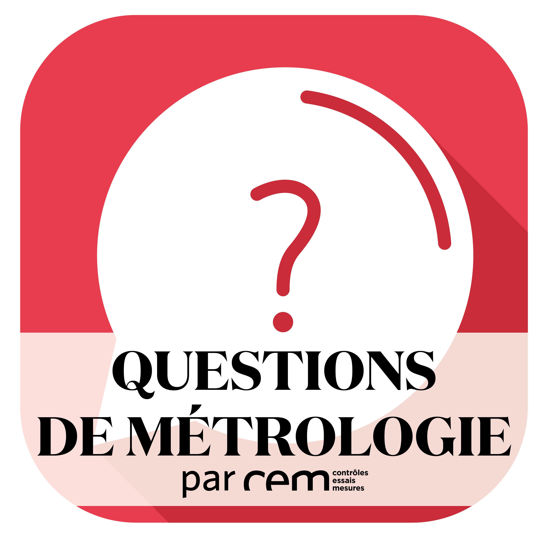 Artwork for podcast Questions de métrologie