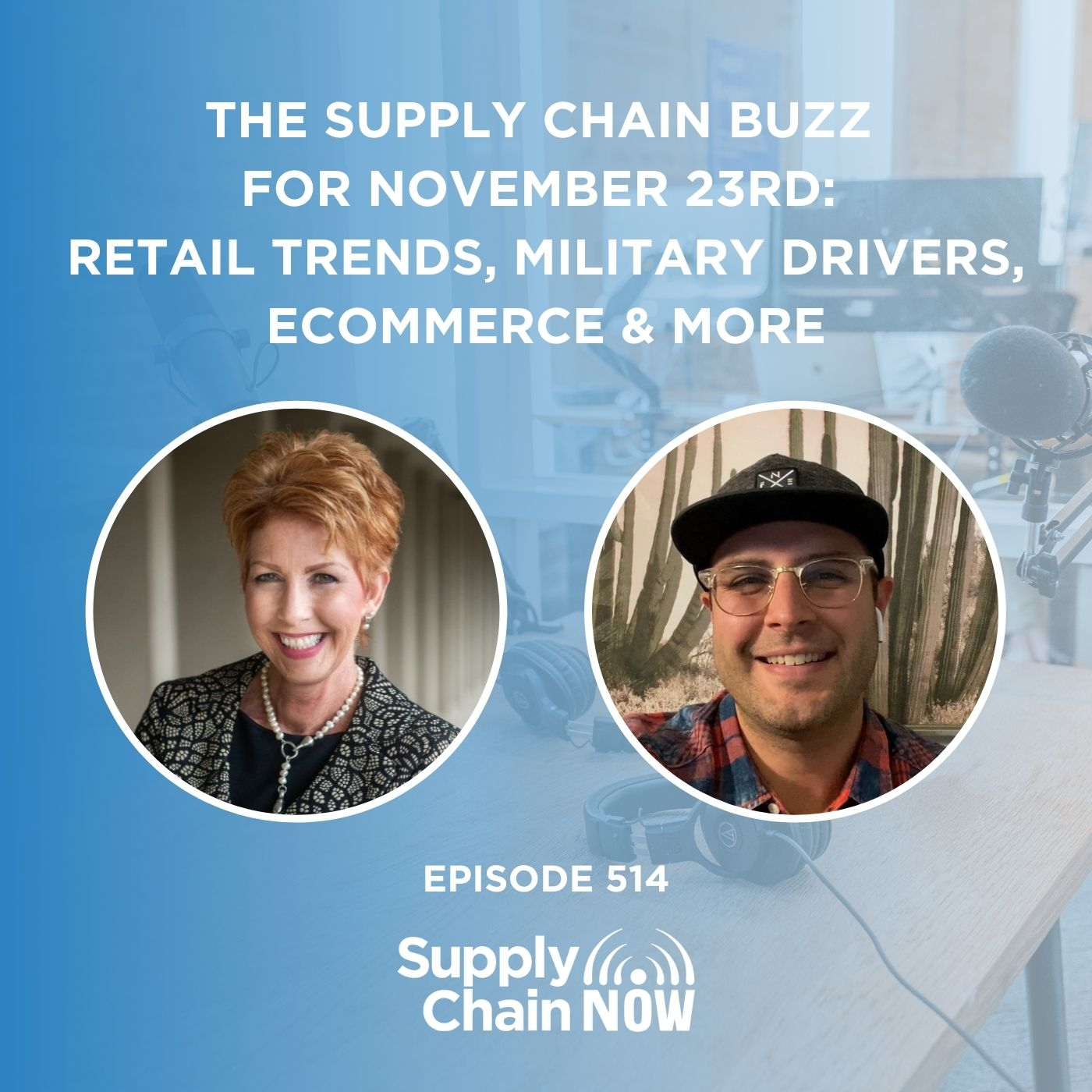 The Supply Chain Buzz for November 23rd: Retail Trends, Military Drivers, eCommerce, & More