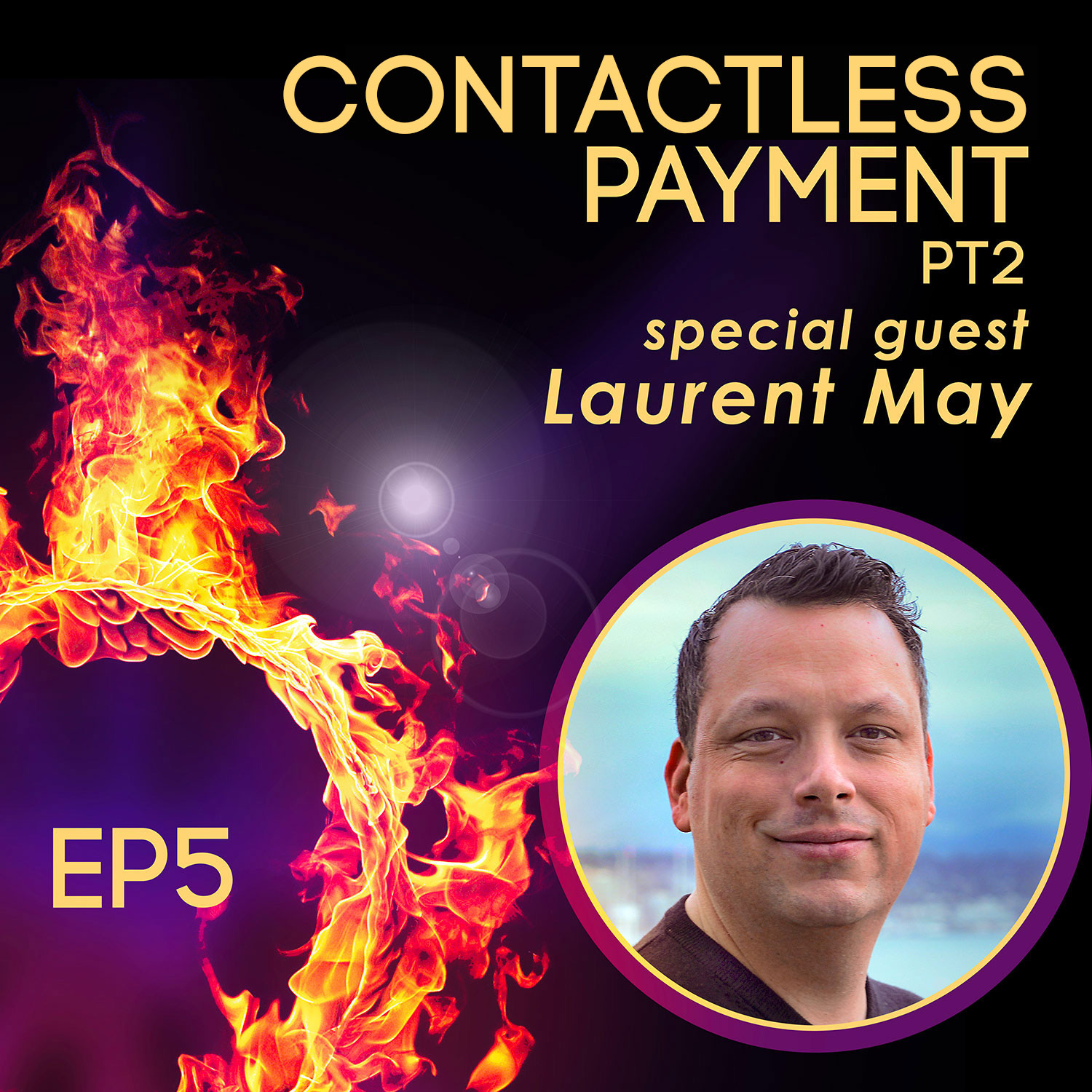 TCP005 : Contactless Payment -2- Laurent May from Ready