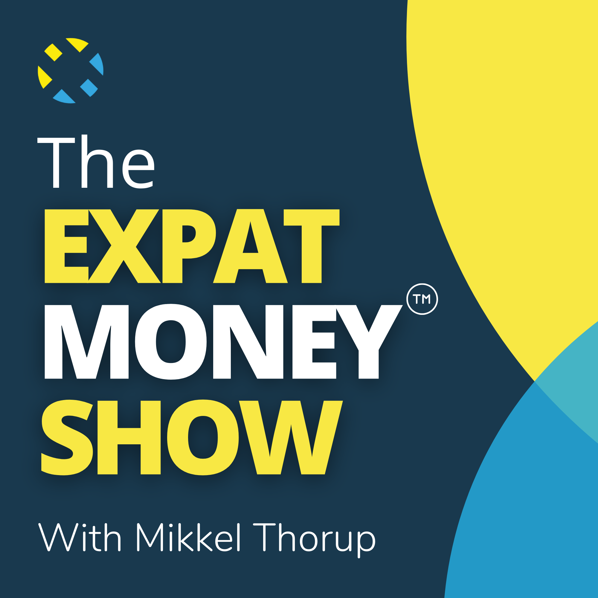 Artwork for podcast The Expat Money Show - With Mikkel Thorup