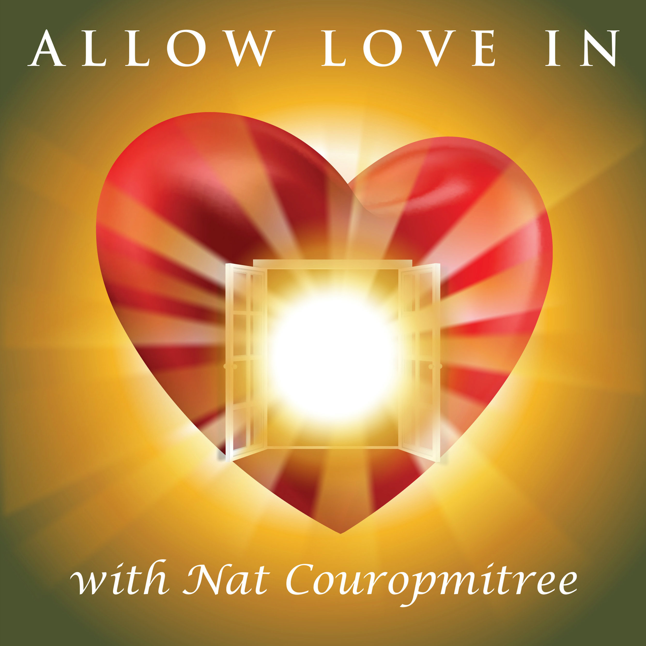 Show artwork for Allow Love In with Nat Couropmitree | Self-Love | Worthiness | Acceptance