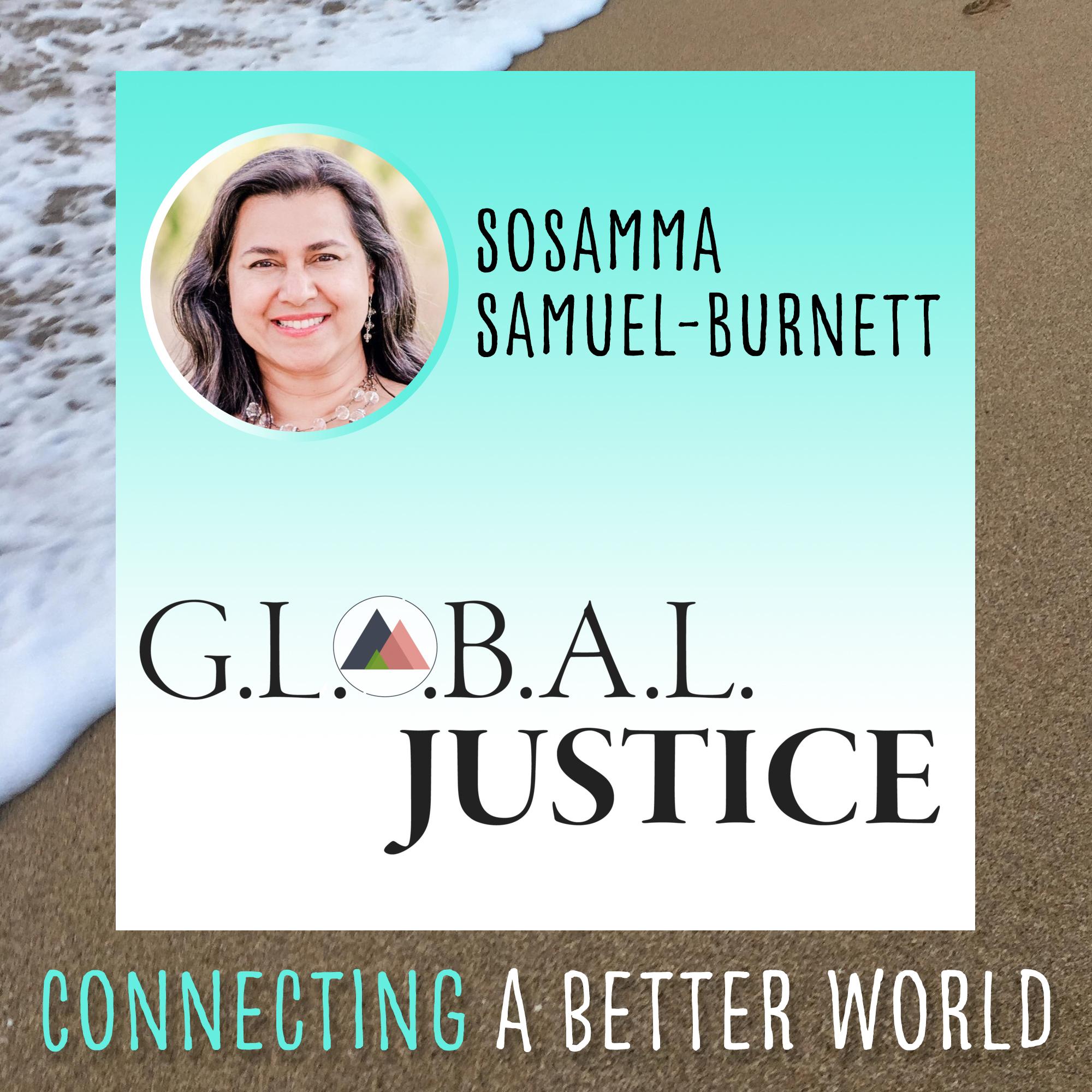 G.L.O.B.A.L. Justice with Sosamma Samuel-Burnett