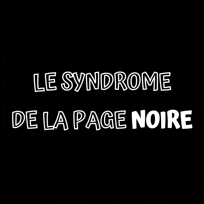 Show artwork for Le Syndrome de la Page Noire