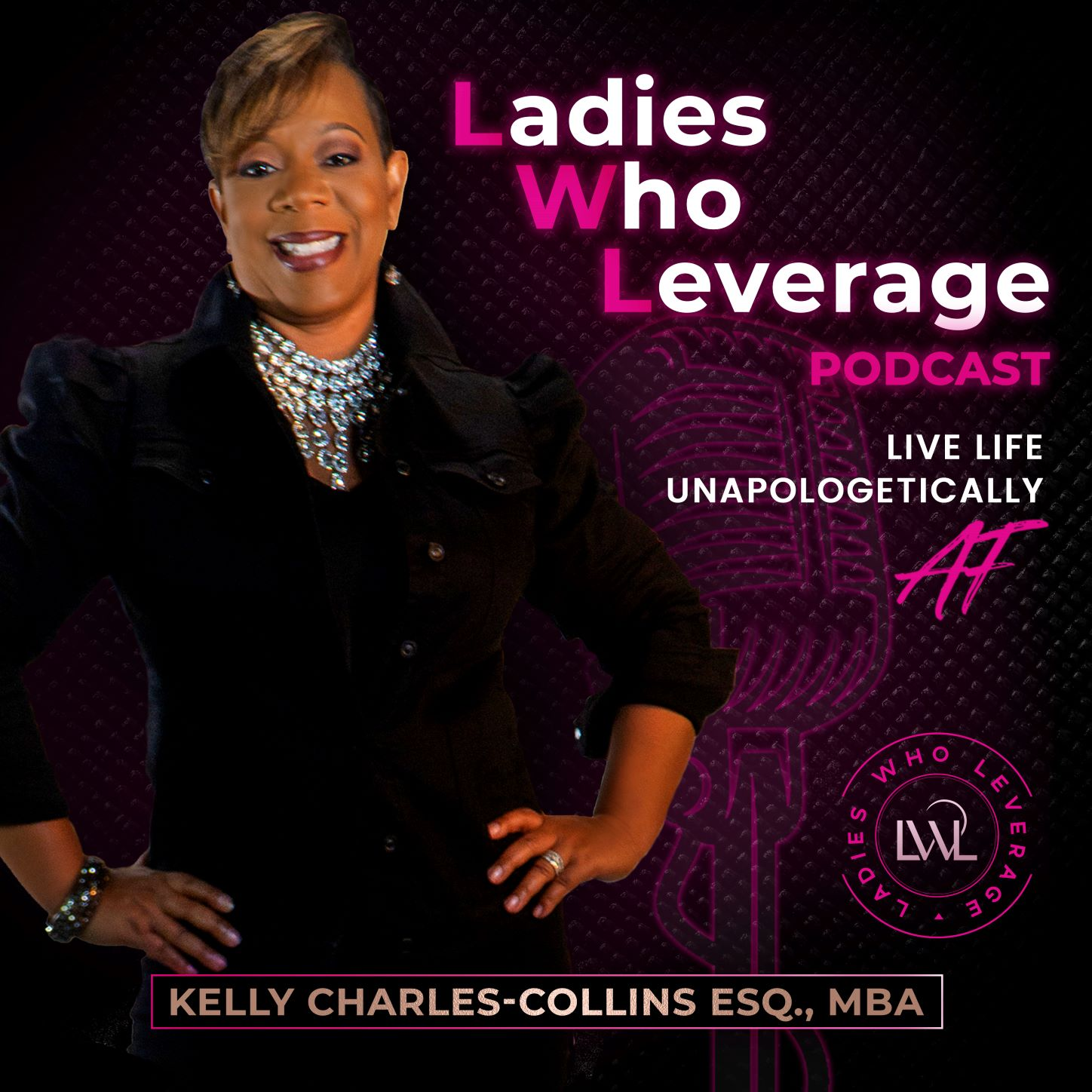 Show artwork for Ladies Who Leverage - Kelly Charles-Collins