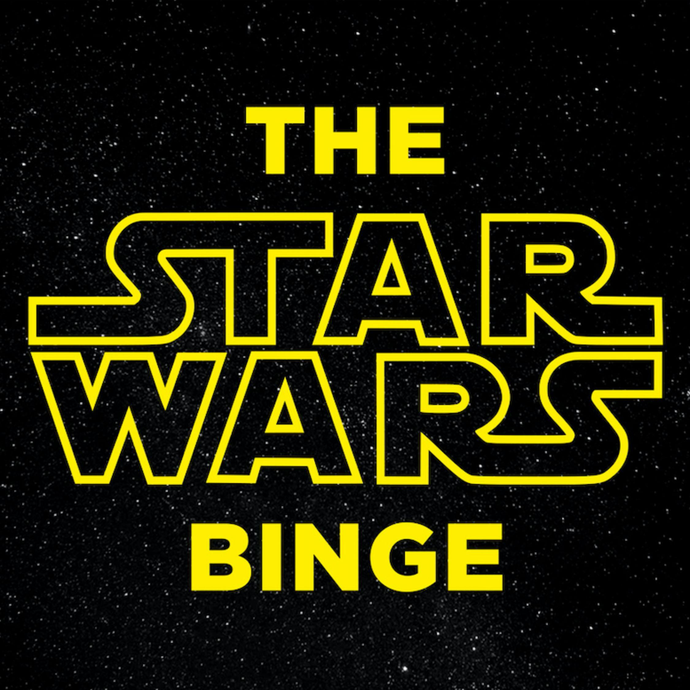 Artwork for podcast Star Wars Binge